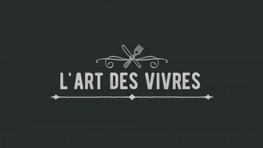 L'ART DES VIVRES